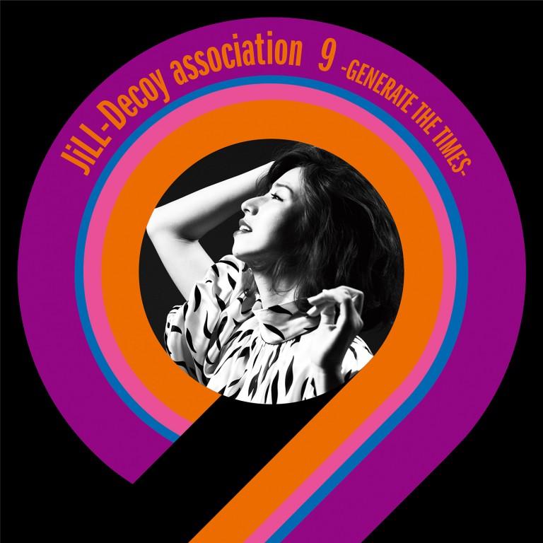 JiLL-Decoy association 9 -GENERATE THE TIMES- ヘアメイク